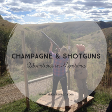 Champagne and Shotguns. Adventures in Montana …